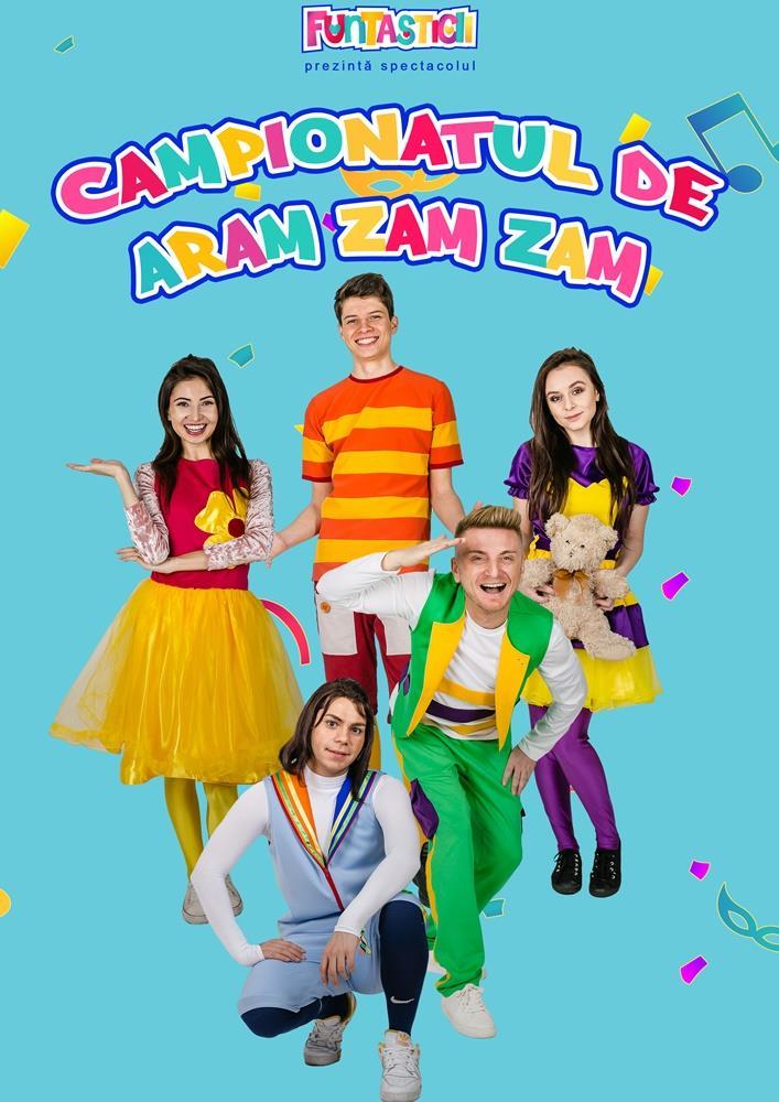 Spectacol pentru copii Campionatul de Aram Zam Zam