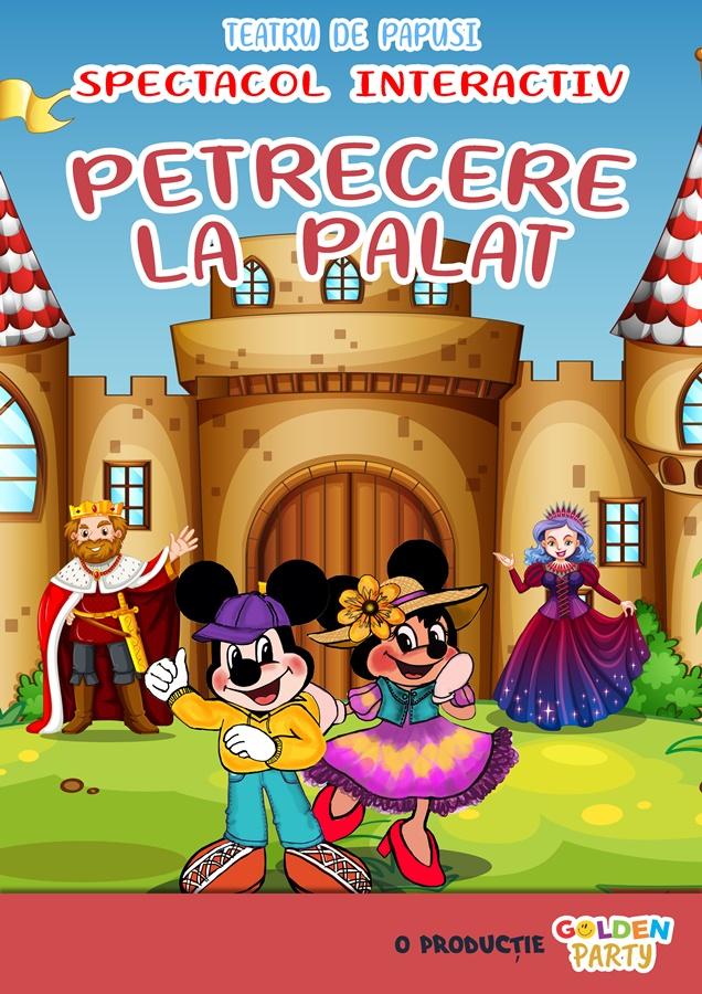 Teatru de papusi - Petrecere la Palat