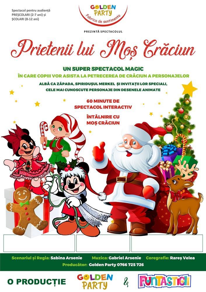 Spectacol pentru copii Prietenii lui Mos Craciun